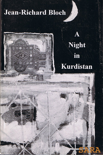 A Night In Kurdistan by Jean-Richard Bloch 1930 Paris