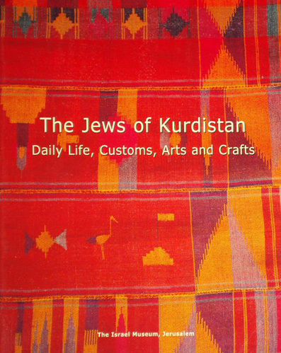 THE JEWS OF KURDISTAN, by Ora Shwartz-Be'eri
